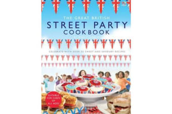 The Great British Street Party Cookbook