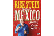 Rick Stein - The Road to Mexico