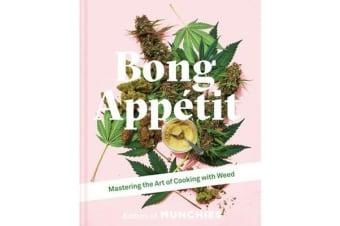 Bong Appetit - Mastering the Art of Cooking with Weed