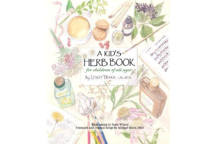 Kid's Herb Book, A - For Children of All Ages