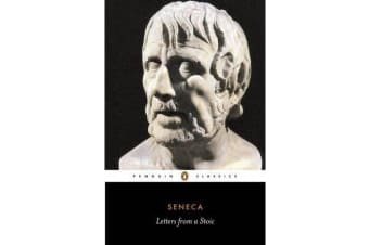 Letters from a Stoic - Epistulae Morales Ad Lucilium