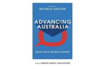 Advancing Australia - Ideas for a Better Country