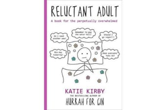 Hurrah for Gin - Reluctant Adult - The Sunday Times Bestseller
