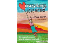 Crazy Sexy Love Notes - A 52-Card Deck