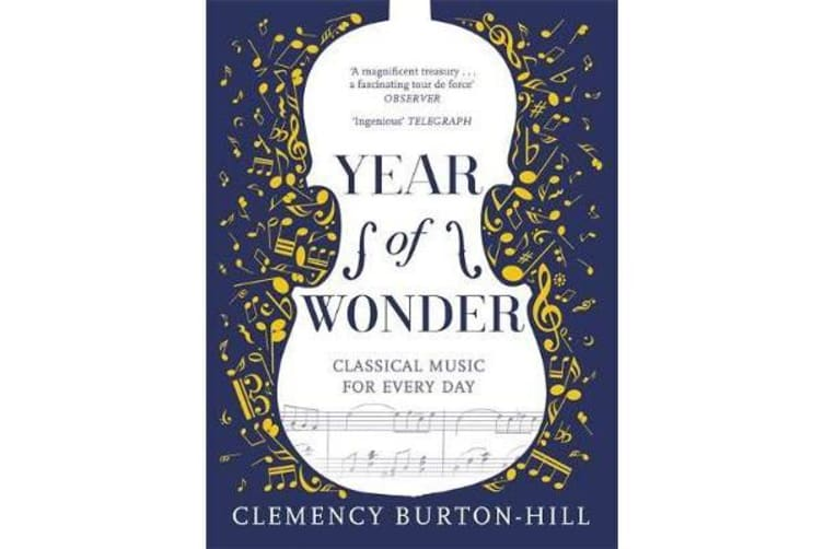 YEAR OF WONDER - Classical Music for Every Day