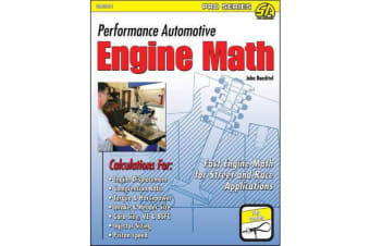 Performance Automotive Engine Math - Fast Engine Math for Street and Race Applications