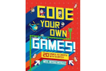 Code Your Own Games! - 20 Games to Create with Scratch