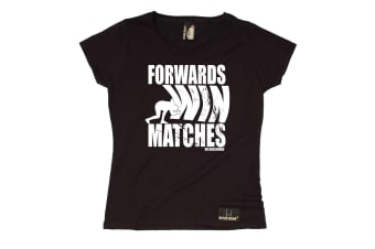 Up And Under Rugby Tee - Forwards Win Matches - Black Womens T Shirt