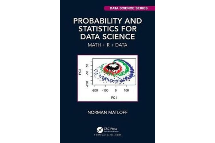 Probability and Statistics for Data Science - Math + R + Data