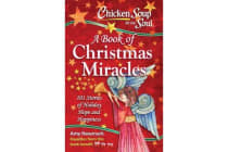 Chicken Soup for the Soul - A Book of Christmas Miracles