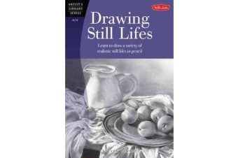 Drawing Still Lifes - Learn to draw a variety of realistic still lifes in pencil