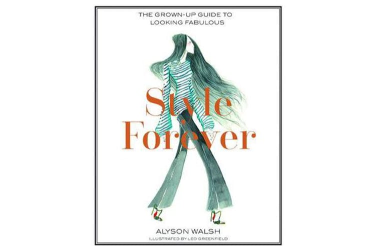 Style Forever - How to Look Fabulous Every Age