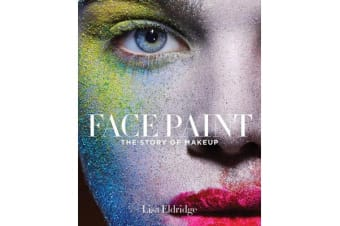 Face Paint - The Story of Make-Up
