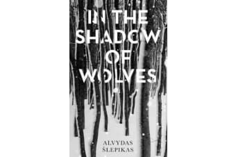 In the Shadow of Wolves - A Times Book of the Year, 2019