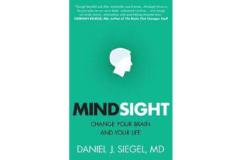 Mindsight - Change Your Brain And Your Life