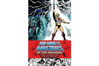 He-man And The Masters Of The Universe - The Newspaper Comic Strips