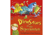Dinosaurs in the Supermarket