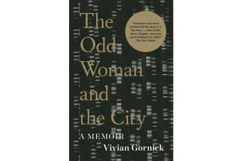 The Odd Woman and the City - A Memoir