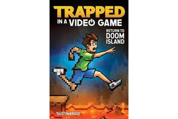 Trapped in a Video Game (Book 4) - Return to Doom Island