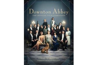 Downton Abbey - The Official Film Companion