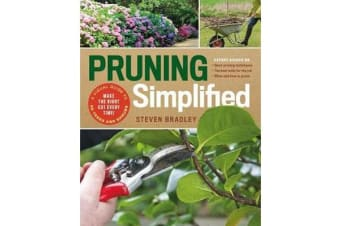 Pruning Simplified - A Step-by-Step Guide to 50 Popular Trees and Shrubs