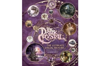 The Dark Crystal - The Ultimate Visual History
