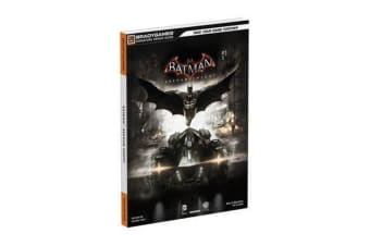 Batman - Arkham Knight Signature Series Guide