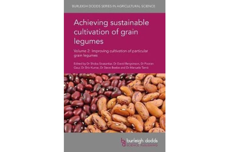 Achieving Sustainable Cultivation of Grain Legumes Volume 2 - Improving Cultivation of Particular Grain Legumes
