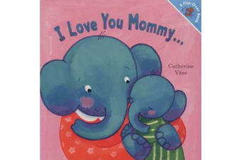 I Love Mommy ... I Love You Daddy