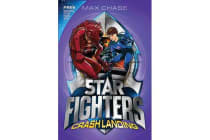 STAR FIGHTERS 4 - Crash Landing