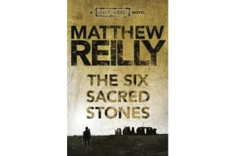 The Six Sacred Stones - A Jack West Jr Novel 2