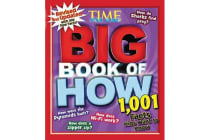 Big Book of How (Revised and Updated) - 1,001 Facts Kids Want to Know