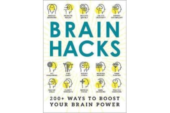 Brain Hacks - 200+ Ways to Boost Your Brain Power
