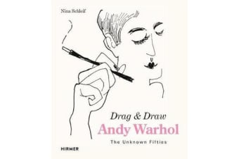 Andy Warhol: Drag & Draw - The Unknown Fifties