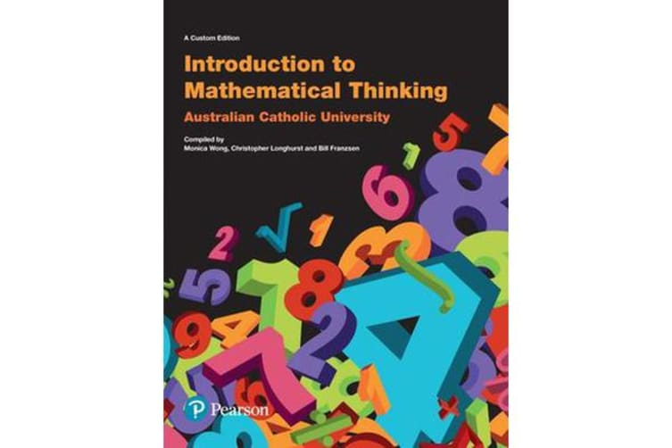 Introduction to Mathematical Thinking (Custom Edition)