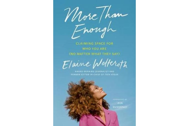 More Than Enough - Claiming Space for Who You Are (No Matter What They Say)