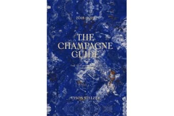 The Champagne Guide 2018-2019 - The Definitive Guide to Champagne