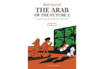 The Arab of the Future 2 - Volume 2: A Childhood in the Middle East, 1984-1985 - A Graphic Memoir