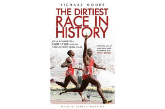 The Dirtiest Race in History - Ben Johnson, Carl Lewis and the 1988 Olympic 100m Final