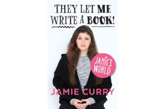 Jamie's World - They Let Me Write A Book!