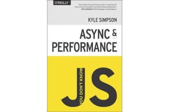 You Don't Know JS - Async & Performance