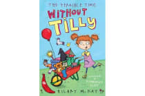The Terrible Time without Tilly - Red Banana