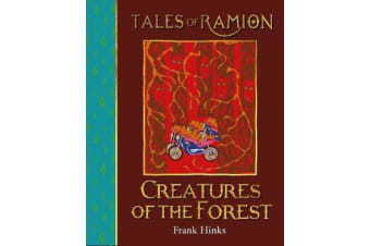 Creatures of the Forest - Tales of Ramion