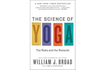 The Science of Yoga - The Risks and the Rewards