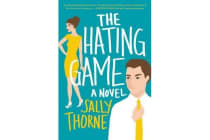 The Hating Game - A Novel
