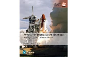 Physics for Scientists and Engineers - A Strategic Approach with Modern Physics, Global Edition