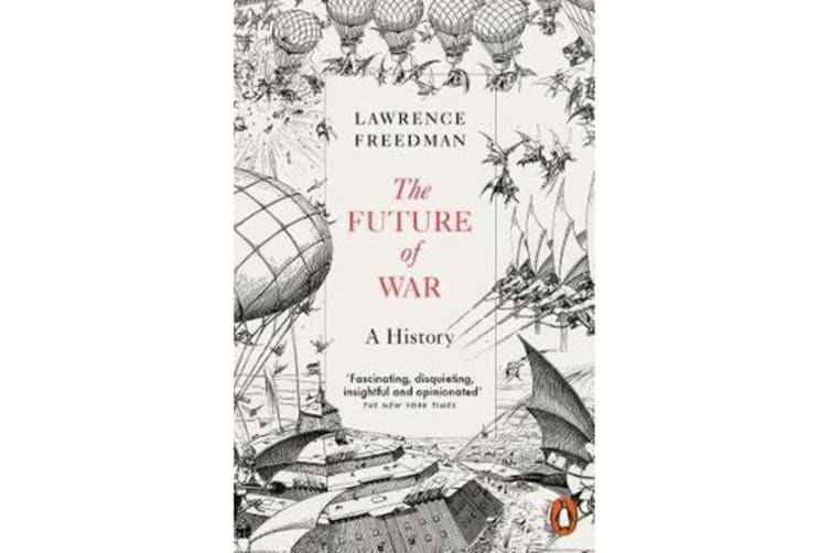 The Future of War - A History