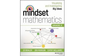 Mindset Mathematics - Visualizing and Investigating Big Ideas, Grade 3