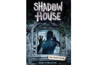Shadow House 2 - You Can't Hide