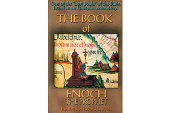Book of Enoch the Prophet - One of the 'Lost Books of the Bible' Found in an Ethiopian Monastery
